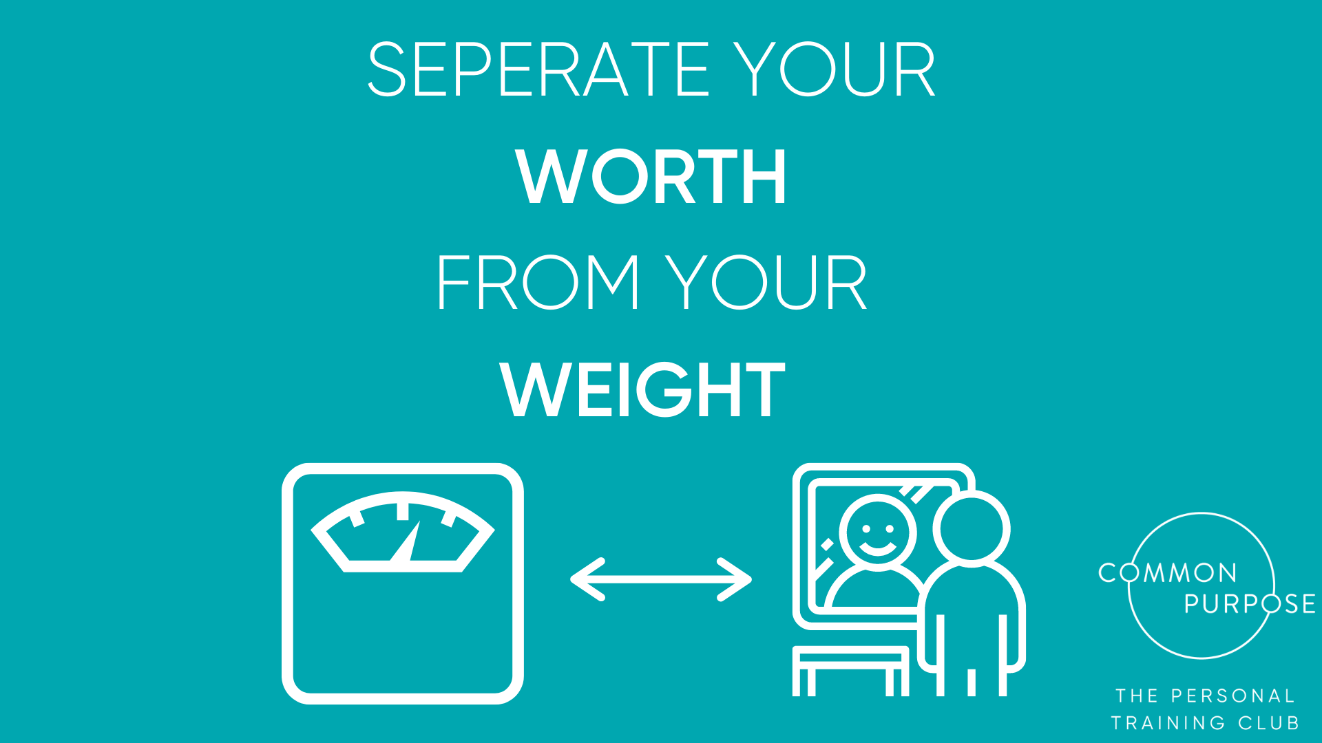 Weight and self worth